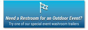 Need a Restroom for an Outdoor Event?